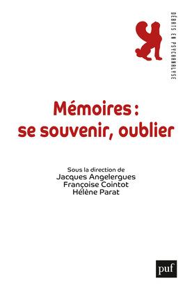 Mémoires : se souvenir, oublier