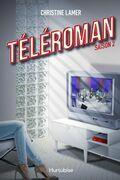 Téléroman - Tome 2