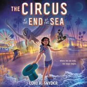 The Circus at the End of the Sea