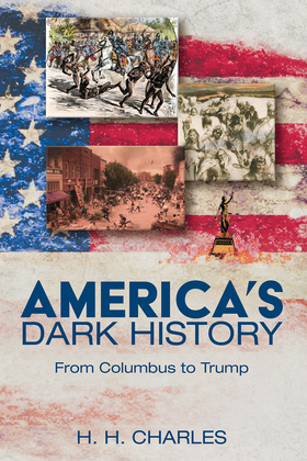 America's Dark History