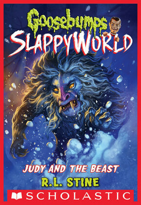 Judy and the Beast (Goosebumps SlappyWorld #15)