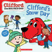 Clifford's Snow Day (Clifford the Big Red Dog Storybook)