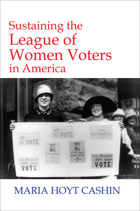 Sustaining the League of Women Voters in America