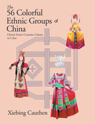 The 56 Colorful Ethnic Groups of China