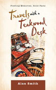 Travels with a Teakwood Desk