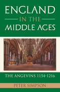 England in the Middle Ages: the Angevins 1154-1216