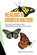 Healing a Broken Nation