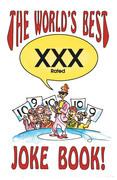 The World's Best Xxx Rated Joke Book
