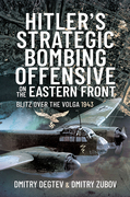Hitler's Strategic Bombing Offensive on the Eastern Front