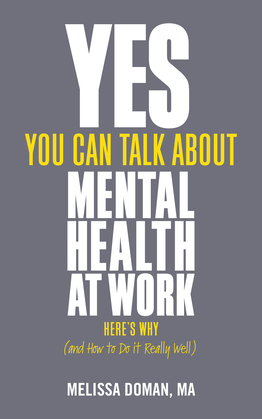 Yes, You Can Talk About Mental Health at Work
