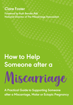 How to Help Someone After a Miscarriage