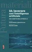 IA: Lavorare con l'Intelligenza Artificiale