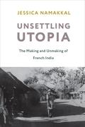 Unsettling Utopia