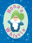 Nona's Whistle