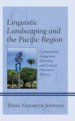 Linguistic Landscaping and the Pacific Region