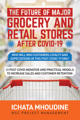 The future of major grocery and retail stores after covid-19