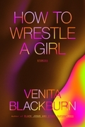 How to Wrestle a Girl