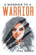 A Worrier to a Warrior