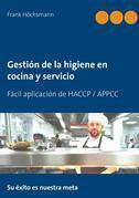 Gestión de la higiene en cocina y servicio