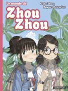 Le monde de Zhou Zhou (Tome 6)