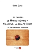 Les cahiers de Manoqithérapie – Volume 3 : La qualité Terre