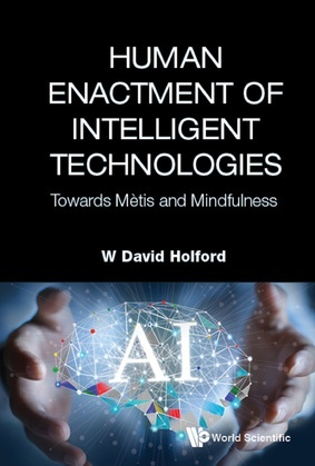 Human Enactment of Intelligent Technologies