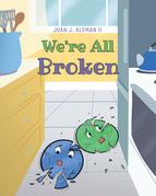 We're All Broken