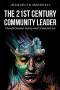 The 21st. Century Community Leader
