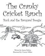 The Cranky Cricket Ranch Buck and the Barnyard Boogie
