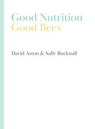 Good Nutrition - Good Bees