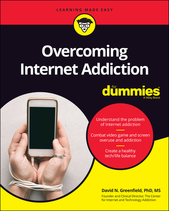 Overcoming Internet Addiction For Dummies