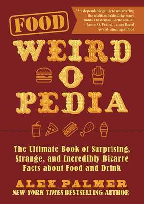 Food Weird-o-Pedia
