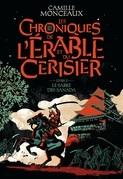 Les chroniques de l'érable et du cerisier (Livre 2) - Le sabre des Sanada