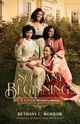 So Many Beginnings: A Little Women Remix