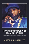 Tha' Man Who Morphed from Addictions