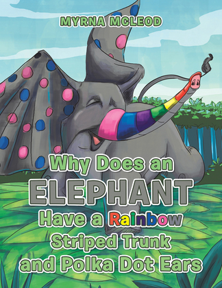 Why Does an Elephant Have a Rainbow Striped Trunk and Polka Dot Ears