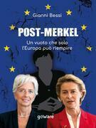 Post-Merkel. Un vuoto che solo l'Europa può riempire