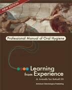 Learning from Experience. Professional Manual of Oral Hygiene
