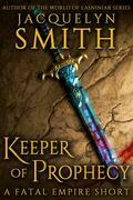 Keeper of Prophecy: A Fatal Empire Short