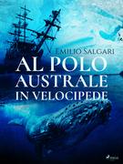 Al Polo Australe in velocipede