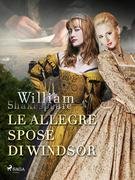 Le allegre spose di Windsor