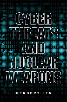 Cyber Threats and Nuclear Weapons