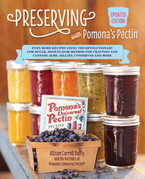 Preserving with Pomona's Pectin, Updated Edition