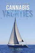 Seychelle and the Cannabis Yachties