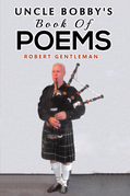 Uncle Bobby's Book Of Poems