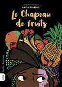 Le Chapeau de fruits