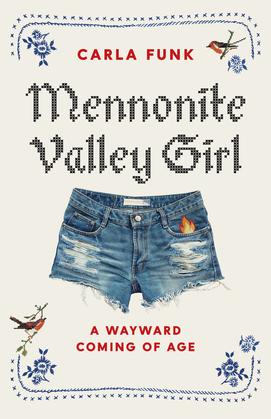 Mennonite Valley Girl