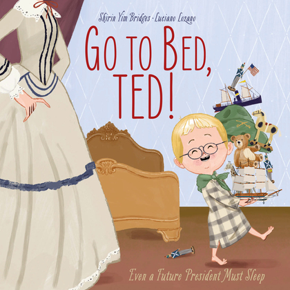 Go to Bed, Ted!