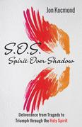 S.O.S.: Spirit Over Shadow