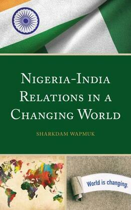 Nigeria-India Relations in a Changing World